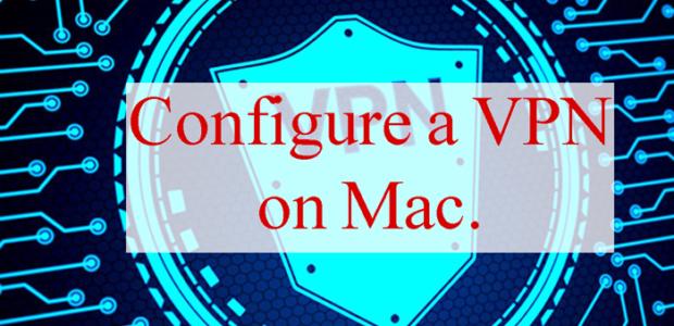 Configure-a-VPN-on-Mac.