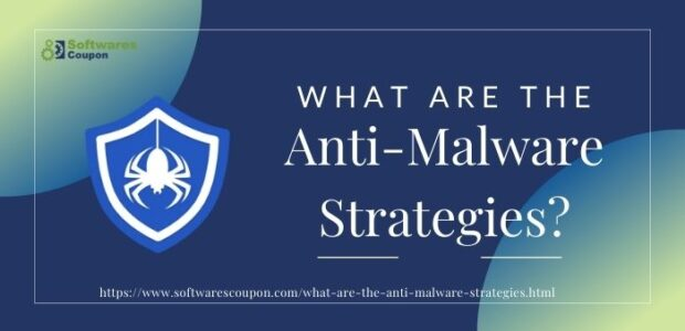 What are the Anti-Malware Strategies