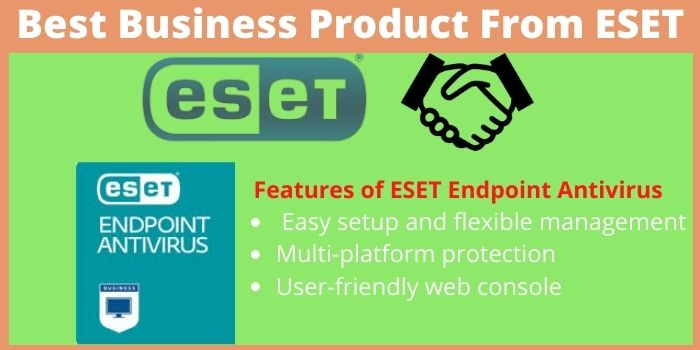 Business Products From ESET