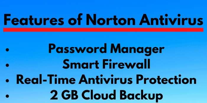 Features of Norton Antivirus