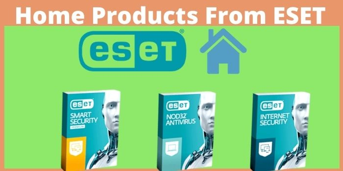 Home Products From ESET