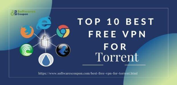 Top 10 Best Free VPN For Torrent
