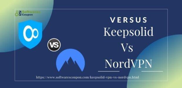 Keepsolid Vs NordVPN