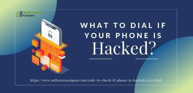 What To Dial if Your Phone Is Hacked