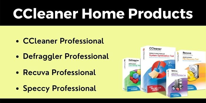 CCleaner Home Products