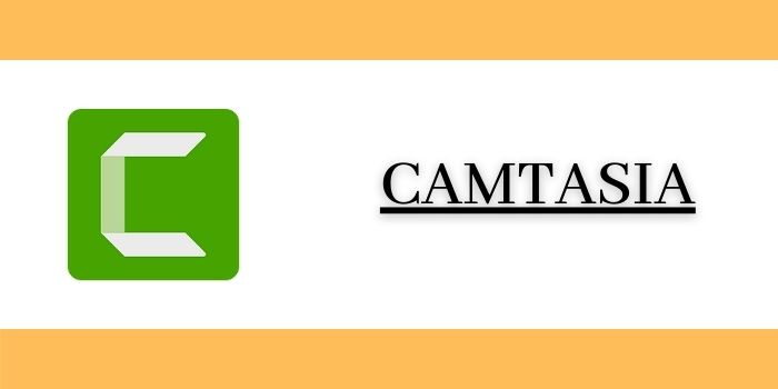 Camtasia Easy to Use video Editing and Recording Software