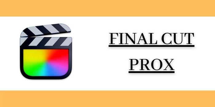 FinalCut ProX