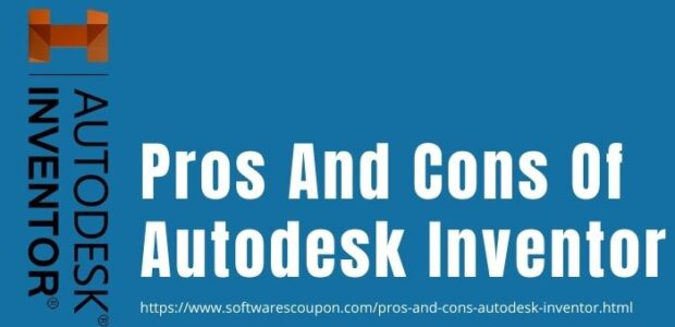 pros and cons of autodek inventor www.softwarescoupon.com